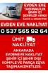 Ankara Evdeneve Nakliye Komple Ve Parça Eşya Taşıma - Ümit Nakliyat