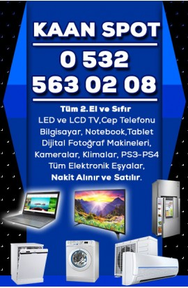 Kaan Spot 2. El LCD Led Tv Laptop Klima ve Elektronik Eşya Alan Satan Mağaza